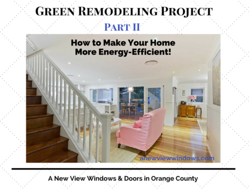 Green Remodeling Project Series – Part II