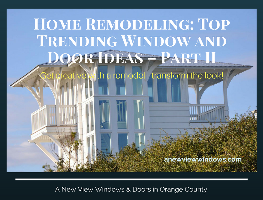 Top Trending Window and Door Ideas